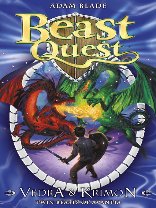 Vedra & Krimon Twin Beasts of Avantia (eBook): Beast Quest: Special Edition Series, Book 1