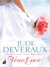 True Love (eBook): Nantucket Brides Trilogy, Book 1