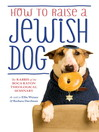 How to Raise a Jewish Dog (eBook)