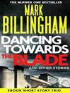 Dancing Towards the Blade and Other Stories (eBook): A Short Story Collection