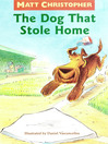 The Dog That Stole Home (eBook)