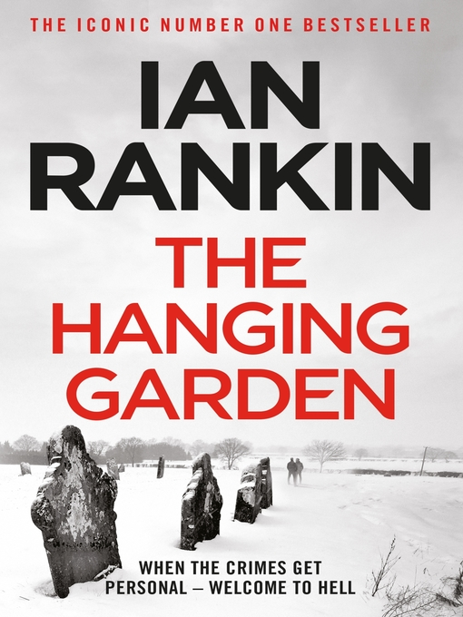 The Hanging Garden (eBook): Inspector Rebus Series, Book 9