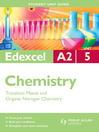 Edexcel A2 Chemistry Unit 5 (eBook): Transition Metals and Organic Nitrogen Chemistry