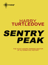 Sentry Peak (eBook): War Between the Provinces Series, Book 1