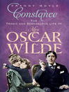 Constance (eBook): The Tragic and Scandalous Life of Mrs Oscar Wilde