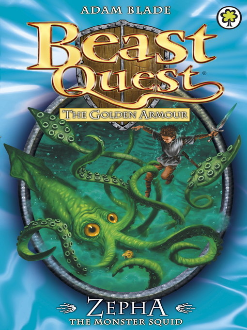 Zepha the Monster Squid (eBook): Beast Quest: The Golden Armour Series, Book 1