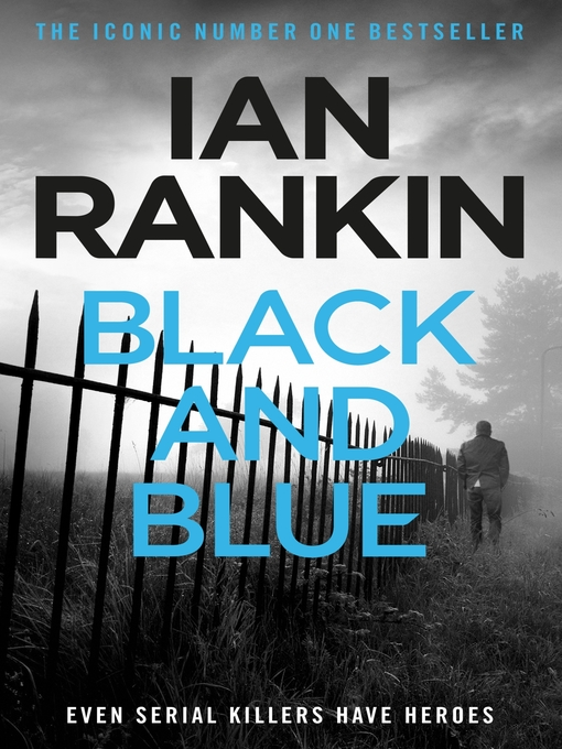 Black and Blue (eBook): Inspector Rebus Series, Book 8