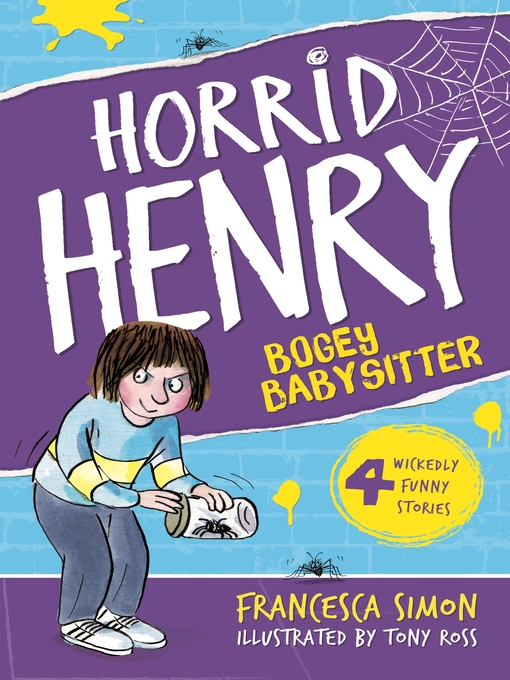 Horrid Henry and the Bogey Babysitter (eBook)