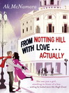From Notting Hill with Love...Actually (eBook)