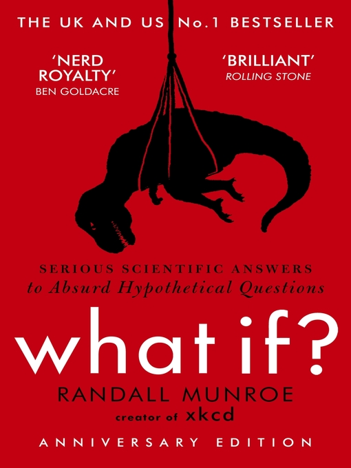 What If? (eBook): Serious Scientific Answers to Absurd Hypothetical Questions