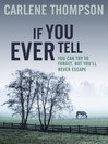 If You Ever Tell (eBook)