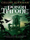 The Poison Throne (eBook): Moorehawke Trilogy, Book 1