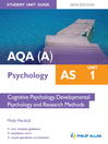 AQA (A) AS Psychology Student Unit Guide (eBook): Unit 1 Cognitive Psychology, Development Psychology and Research Methods