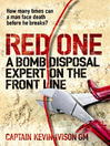 Red One (eBook): A Bomb Disposal Expert on the Front Line