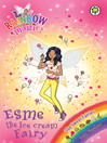 The Sweet Fairies: 128: Esme the Ice Cream Fairy (eBook)