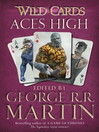 Aces High (eBook): Wild Cards Series, Book 2