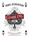 Gambling (eBook): A Story of Triumph and Disaster