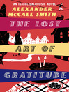 The Lost Art of Gratitude (eBook): Isabel Dalhousie Series, Book 6