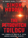 The Petrovitch Trilogy (eBook): An omnibus edition