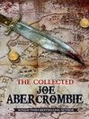 The Collected Joe Abercrombie (eBook)