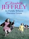 In Fields Where Daisies Grow (eBook)