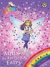 The Baby Animal Rescue Fairies: 140: Anna the Arctic Fox Fairy (eBook)