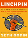 Linchpin (eBook): Are You Indispensable?