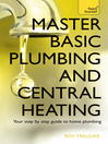 Master Basic Plumbing & Central Heating (eBook)