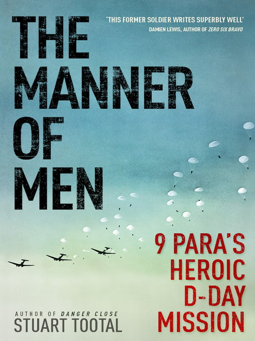The Manner of Men (eBook): 9 PARA's Heroic D-Day Mission