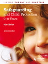 Safeguarding and Child Protection (eBook): 0-8 Years