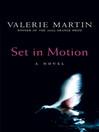 Set in Motion (eBook)