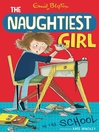 The Naughtiest Girl in the School (eBook)