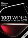 1001 Wines (eBook): You Must Try Before You Die 2011