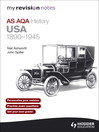 My Revision Notes AQA AS History (eBook): USA 1890-1945