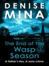 The End of the Wasp Season (eBook): Alex Morrow Series, Book 2