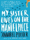 My Sister Lives on the Mantelpiece (eBook)
