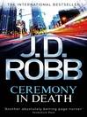 Ceremony in Death (eBook): In Death Series, Book 5