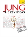Jung (eBook): The Key Ideas