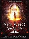 She Who Waits (eBook)
