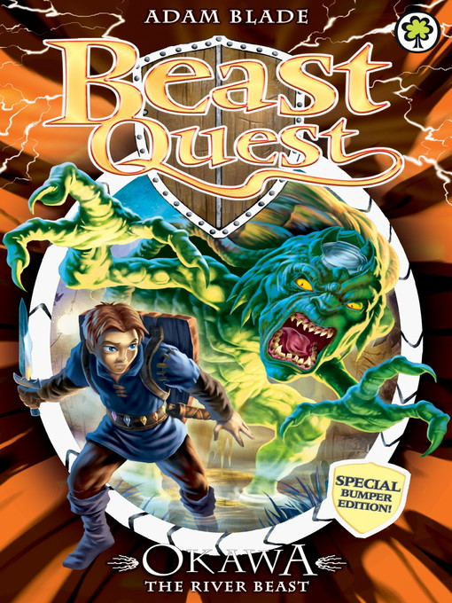 Okawa the River Beast (eBook): Beast Quest: Special Edition Series, Book 14