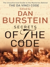 Secrets of the Code (eBook): The Unauthorised Guide to the Mysteries Behind The Da Vinci Code
