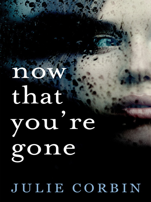 Now That You're Gone (eBook)