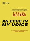 An Edge in My Voice (eBook)