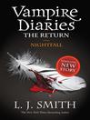 Nightfall (eBook): The Vampire Diaries: The Return Series, Book 1