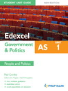 Edexcel AS Government & Politics Student Unit Guide (eBook): Unit 1 New Edition People and Politics