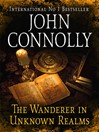 The Wanderer in Unknown Realms (eBook)