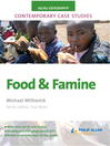 AS/A2 Geography Contemporary Case Studies (eBook): Food and Famine