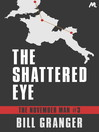 The Shattered Eye (eBook): The November Man #3