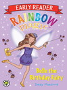 Belle the Birthday Fairy (eBook): Rainbow Magic: Early Reader Series, Book 4