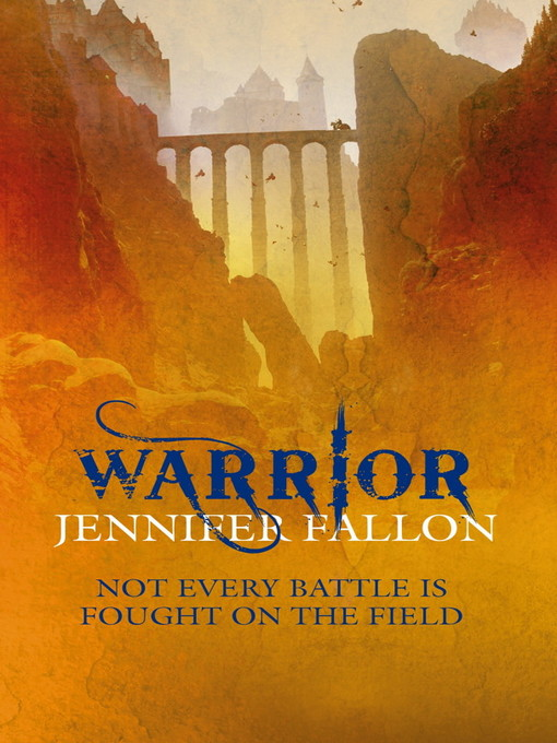 Warrior (eBook): Wolfblade Trilogy, Book 2